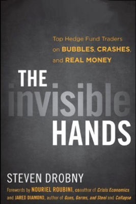 The Invisible Hands By Stephen Drobny